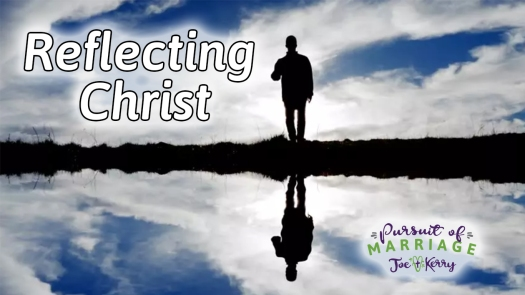 Reflection of Christ